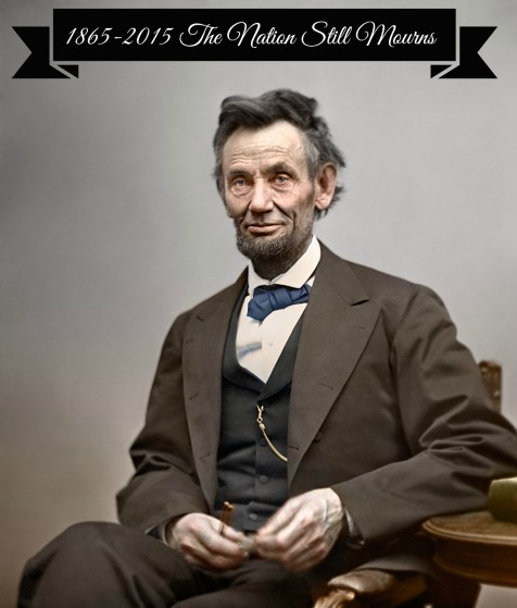 Sesquicentennial of the death of Abraham Lincoln Poem