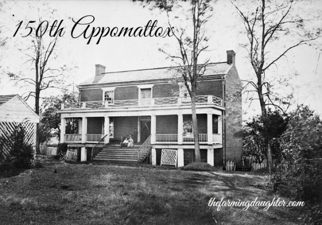 150th Appomattox ( https://thefarmingdaughter.com/2015/05/29/150th-appomattox/)